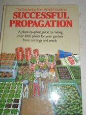 """The """"Gardening from Which?"""" Guide to Successful Propagation (Which? books),Alis"""
