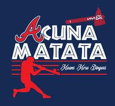 Acuna Matata shirt ATL Atlanta Braves baseball Ronald Hakuna Lion King Jr 13