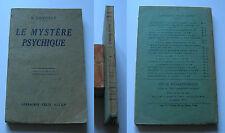 """DANVILLE Gaston """"Le mystère psychique"""" Paris, Librairie Félix Alcan, 1930"""