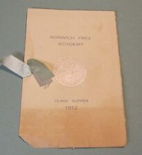 1912 Norwich Free Academy High School Class Supper Menu and Program Connecticut