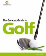 The Greatest Guide to Golf (Greatest Guides), John Cook | Paperback Book | Good