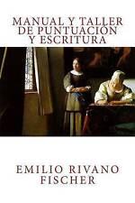 NEW Manual y Taller de Puntuación y Escritura (Spanish Edition)