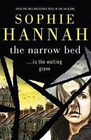 Hannah, Sophie, The Narrow Bed: Culver Valley Crime Book 10, Very Good Book