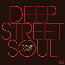 DEEP STREET SOUL - COME ALIVE!   CD NEUF
