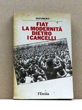 Fiat la modernità dietro i cancelli - Documenti [Libro, L'Unità editore]