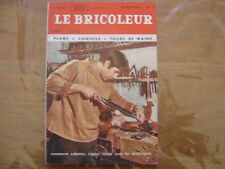1967 LE BRICOLEUR plans conseils bricole et brocante SOMMAIRE EN PHOTO n°55