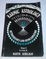 Karmic Astrology Volume II In A Series By By Martin Schulman 1977