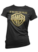 If You see the Police Warn a Brother - Ladyshirt Rocker Biker MC Onepercenter