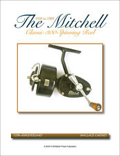 MINT COPY The Mitchell Classic 300 Spinning Reel: 1939-1989 DEFINITIVE STUDY!