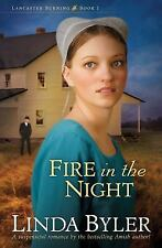 Fire in the Night: A suspenseful romance by the bestselling Amish author! Lanca