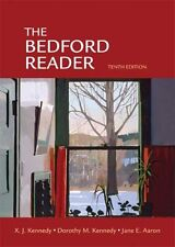 The Bedford Reader by X. J. Kennedy, Dorothy M. Kennedy, Jane E. Aaron