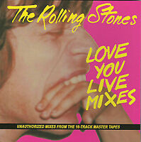 THE ROLLING STONES / DAC-168 LOVE YOU LIVE MIXES 1CD April-May 1975