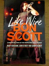 ~Live Wire: A Memoir of Bon Scott by Three People Who Knew Him Best  - GC~
