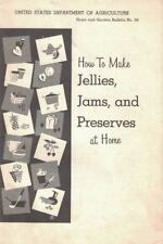 How to Make Jellies Jams & Preserves at Home USDA Bulletin No 56 1974 33 pgs