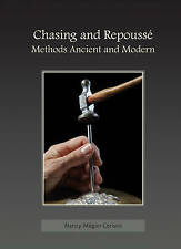 Corwin, Nancy Megan, Chasing and Repousse: Methods Ancient and Modern, Very Good