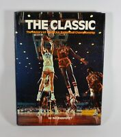 The Classic: The History of the NCAA Basketball Championship (1979, Hardcover)
