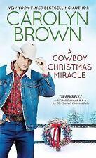 Burnt Boot, Texas Ser.: A Cowboy Christmas Miracle by Carolyn Brown (2016,...