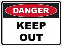 Danger Safety Sign Placard Sticker Decal OHS WHS KEEP OUT