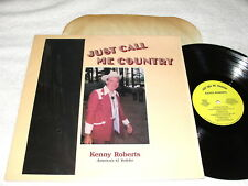 """Kenny Roberts """"Just Call Me Country"""" 1980's Bluegrass LP, Nice NM-!, RARE Vinyl"""