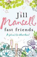 Fast Friends by Mansell, Jill