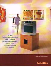 PUBLICITE ADVERTISING  2000   SCHOLTES    four cuisson programée