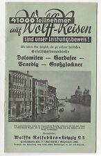 Reise Broschüre Wolff Leipzig - Dolomiten Gardasee Venedig Großglockner - 1938 !