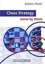échecs startégie : déplacez par Adam Hunt Livre de poche 9781857449976 NEUF