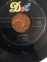 """THE HILLTOPPERS-MARIANNE/YOU'RE WASTING YOUR TIME 7""""45 US DOT-LOOKS & PLAYS EX."""