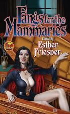 Fangs for the Mammaries (Baen Fantasy)-ExLibrary