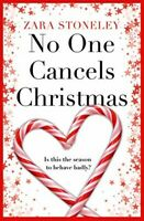 No One Cancels Christmas - Very Good Book Stoneley, Zara