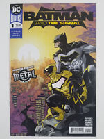 Batman and the Signal #1 NM First Print Dark Nights Metal DC Comics 2018