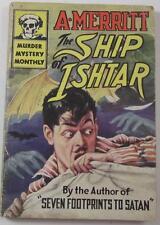 SHIP OF ISHTAR A MERRITT AVON MURDER MYSTERY MONTHLY #34 1945 1ST ED PB
