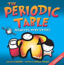 Nouveau la Table Périodique des éléments: avec style! Livre et poster KS2/3 basher