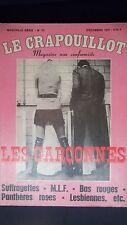 LE CRAPOUILLOT 1972 Nvelle série No 23 LES GARCONNES SUFFRAGETTES M.L.F. ... ETC