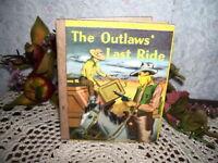 THE OUTLAWS LAST RIDE BY RICHARD OSBORNE 1949 WESTERN BOOK