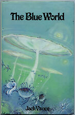 Fiction: THE BLUE WORLD by Jack Vance. 1979. Signed limited 1st edition.