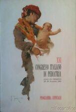 § PROGRAMMA UFF. XXI CONGRESSO ITALIANO DI PEDIATRIA VENEZIA '51 - DIS. FAVRETTO