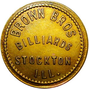 1912 Stockton Illinois Good For Token Brown Bros Billiards Pool