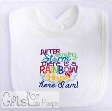 Baby Bib, After every storm comes a RAINBOW of hope and here I am, new baby gift