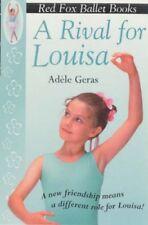 A Rival For Louisa: Red Fox Ballet Book 4 (Little Swan Ballet),Adèle Geras