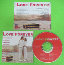 CD Love Forever Compilation THE BEATLES ELVIS PRESLEY BEN E.KING no lp mc(C48)*