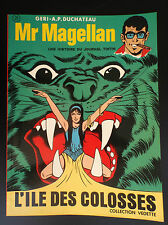 Mr Magellan L'ile des colosses EO TBE Collection Vedette Tintin