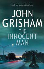 Innocent Man, The,John Grisham