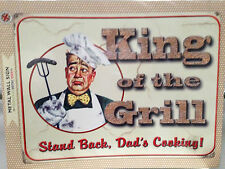 King Of The Grill - Dads Cooking Original Metal Tin Sign