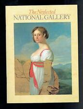 Levey, Michael; Neglected National Gallery. National Gallery 1983