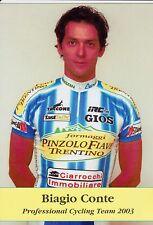 CYCLISME carte cycliste BIAGIO CONTE équipe PINZOLO FIAVE TRENTINO