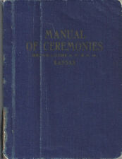 Manual of Ceremonies for Grand Lodge of Kansas, Shaver, 1939. 16th Ed. Lot 71