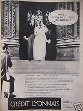 PUBLICITÉ 1960 CRÉDIT LYONNAIS PLUS D 1000 AGENCES - MARIAGE - ADVERTISING