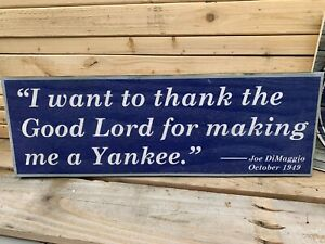 Replica  Lucky to be a Yankee Joe Dimaggio Yankees Rustic Wood Sign 8x24