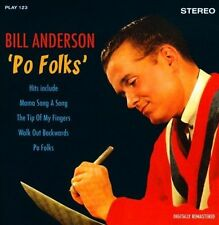 Po Folks by Bill Anderson (Vocals) (CD, Oct-2013, Play 24-7)